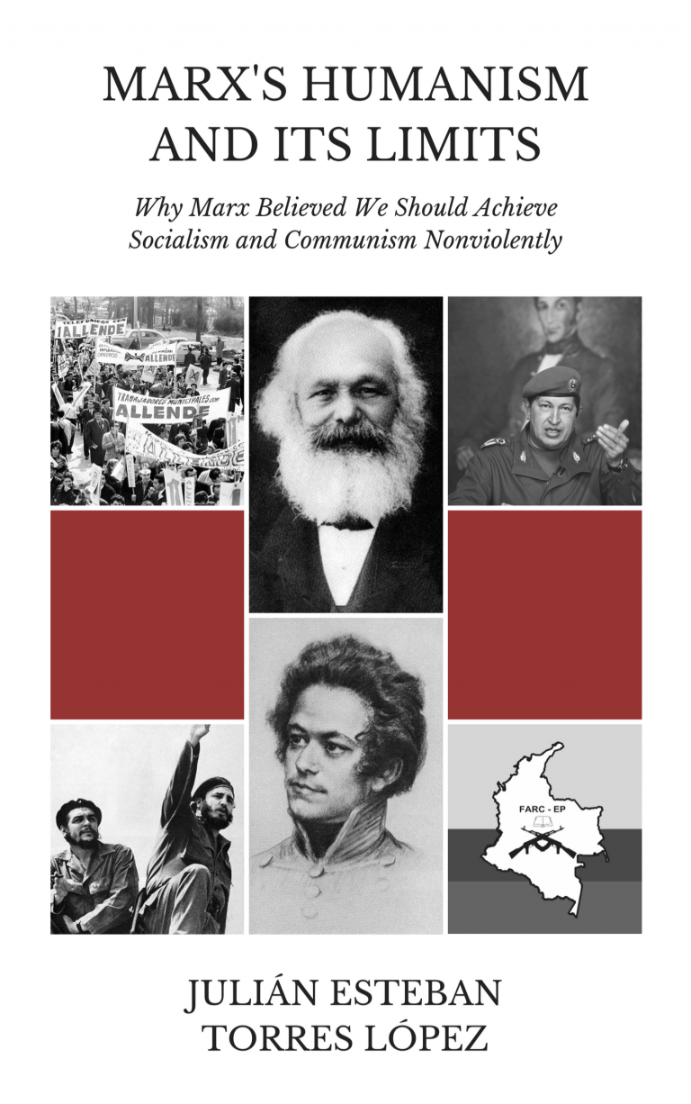 Marx's Humanism and Its Limits, by Julián Esteban Torres López