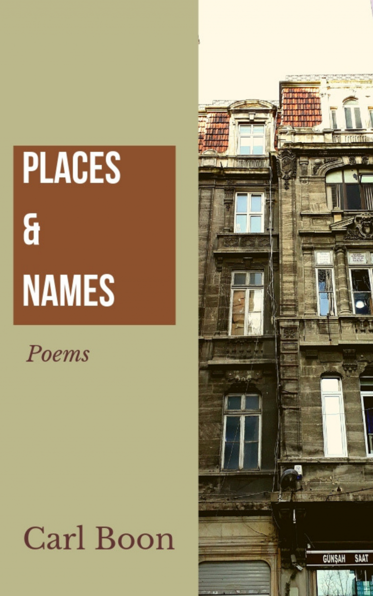 PLACES & NAMES: Poems, by Carl Boon